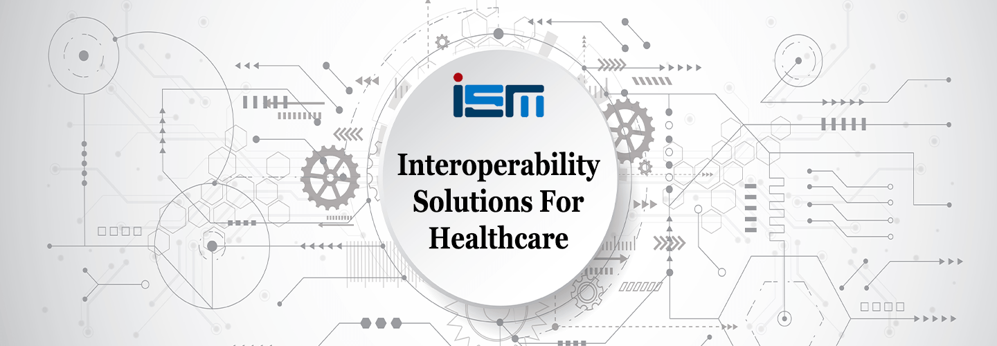Interoperability Solutions For Healthcare Update-1
