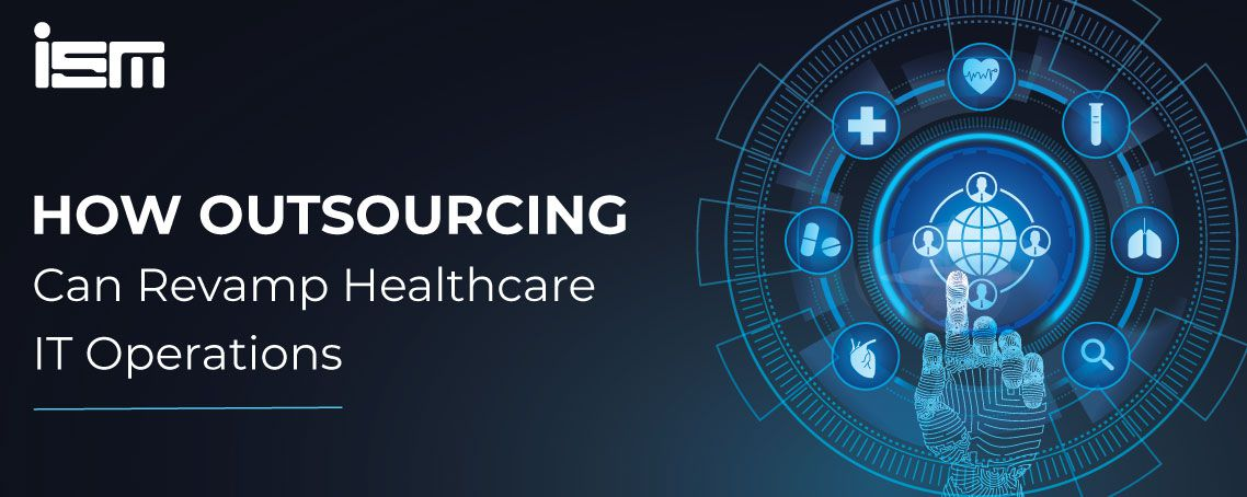 Outsource Healthcare IT Operations